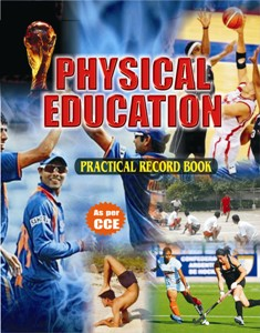 PHYSICAL EDUCATION PRACTICAL NOTEBOOK, (Paper Back) Class ...