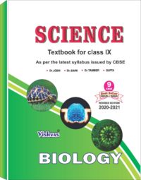 SCIENCE (BIOLOGY) TEXTBOOK FOR CLASS-IX, AS PER REVISED SYLLABUS ISSUED BY CBSE-2020-21
