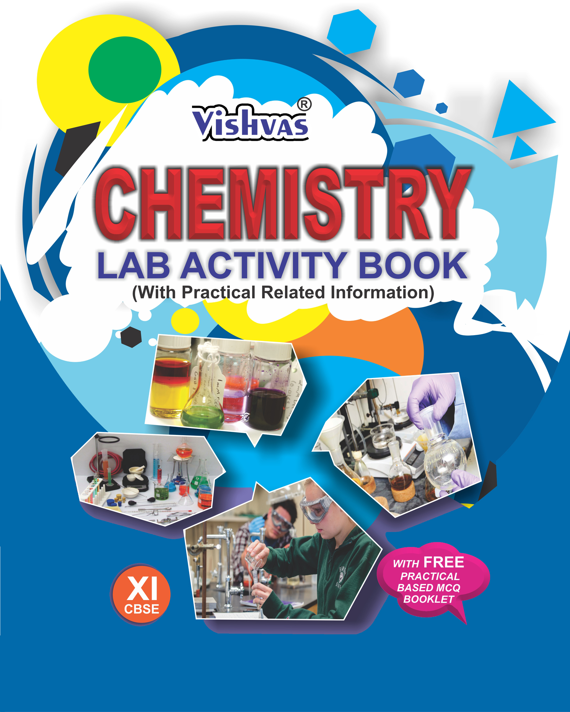 CBSE-2019-CHEMISTRY LAB ACTIVITY BOOK ,Class-XI, (With Practical Related  Information), With Free Practical based MCQ Booklet(Hardcover)-Revised
