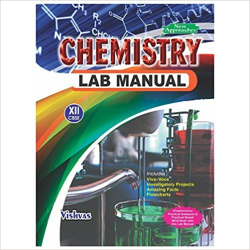 CHEMISTRY LAB MANUAL(XII) | Vishvas Books