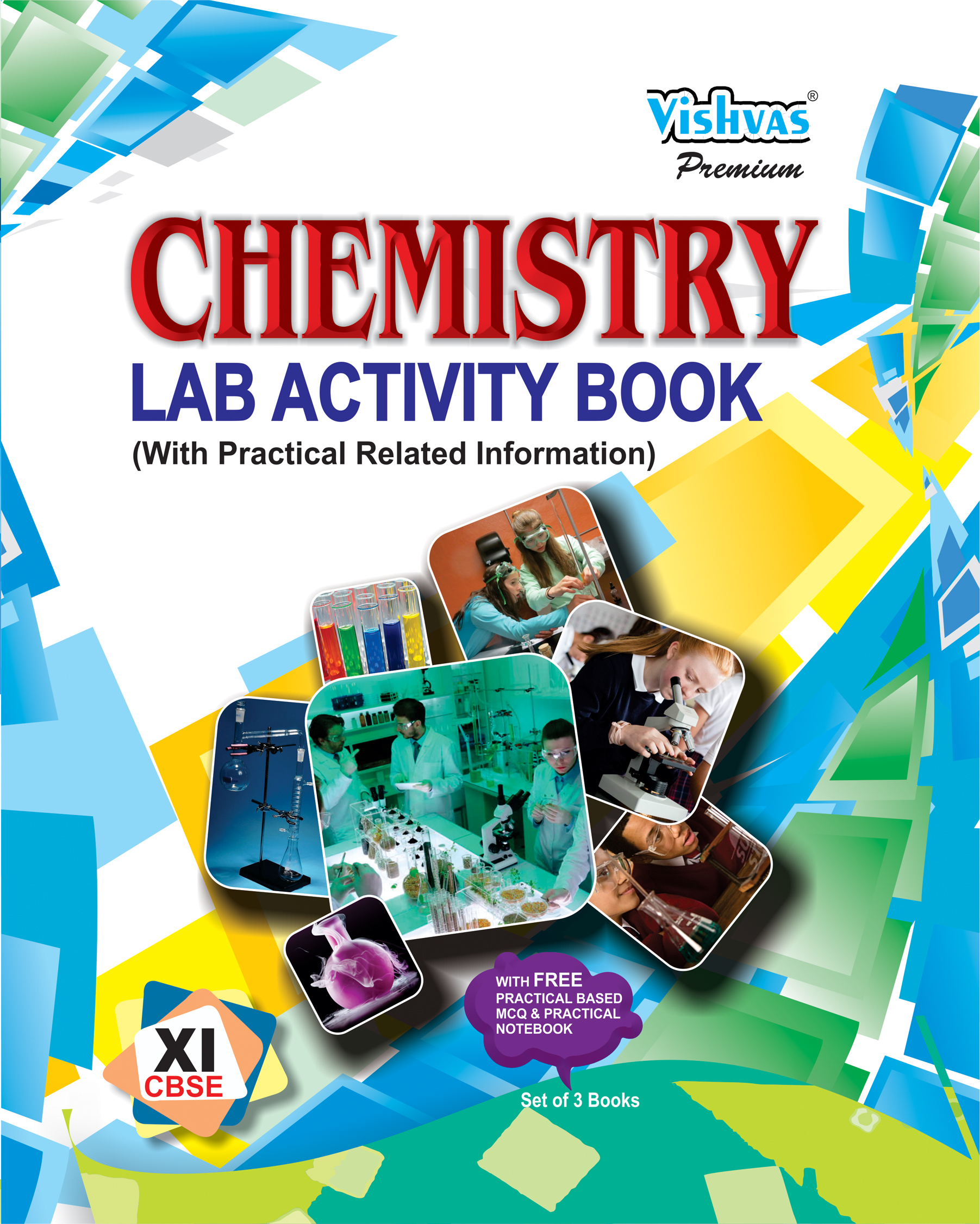 CBSE-2019-CHEMISTRY LAB ACTIVITY BOOK ,Class-XI,(With Practical Related  Information) With Free Practical Based MCQ & Practical Notebook)Set of 3  Books