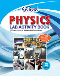 PHYSICS LAB ACTIVITY BOOK (With Practical Related Information) With Free Practical Based MCQ Booklet-Revised Syllabus Issued By CBSE-2017