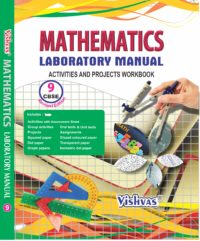 MATHEMATICS LABORATORY MANUAL ACTIVITIES AND PROJECTS WORKBOOK, CLASS-IX, REVISED EDITION