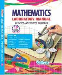 MATHEMATICS-LABORATORY-MANUAL-ACTIVITIES-AND-PROJECTS-WORKBOOK-CLASS-X-REVISED-EDITION