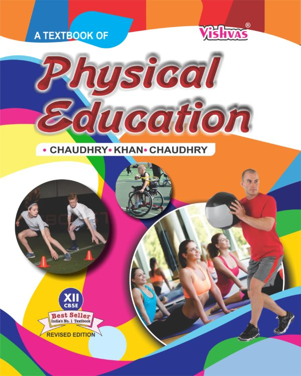 Physical Education, Class-XII, Revised Edition
