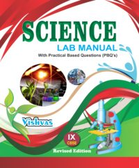 Science Lab Activity Book Class-IX, With (PBQ's) Revised Edition With Complimentry 1 Practical Notebook @295