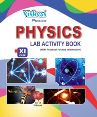 PHYSICS LAB ACTIVITY BOOK CLASS-XI-PAPERBACK-CBSE-2018-19-VISHVASBOOKS