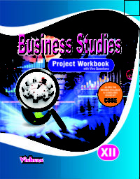 BUSINESS STUDY PROJECT WORKBOOK Class 12th