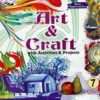 ART & Craft For Stage -(VII), With Activities & Projects