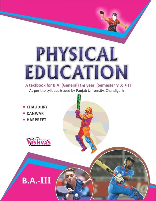 Phy.Edu(Text Book for B.A(Gen),(Pb.Uni)3rd year,(Sem 5& 6) Eng.Med
