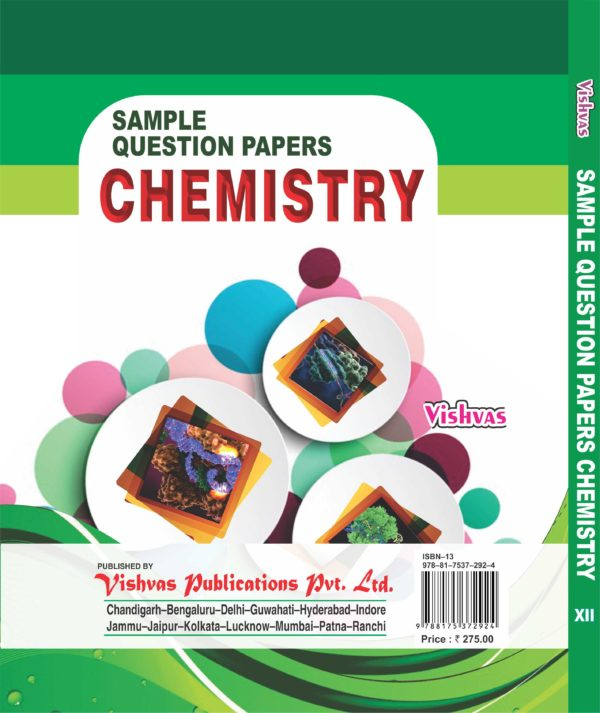 Sample Question Papers Chemistry –Class-XII- Cbse Examination 2018