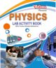 PHYSICS LAB ACTIVITY BOOK 10+2,PREMIUM EDITION WITH FREE PRACTICAL BASED MCQ & PRACTICAL NOTEBOOK (SET OF 3 BOOKS)-