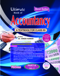 ULTIMATE BOOK OF ACCOUNTANCY 10+2, PART-A, VOLUME-1