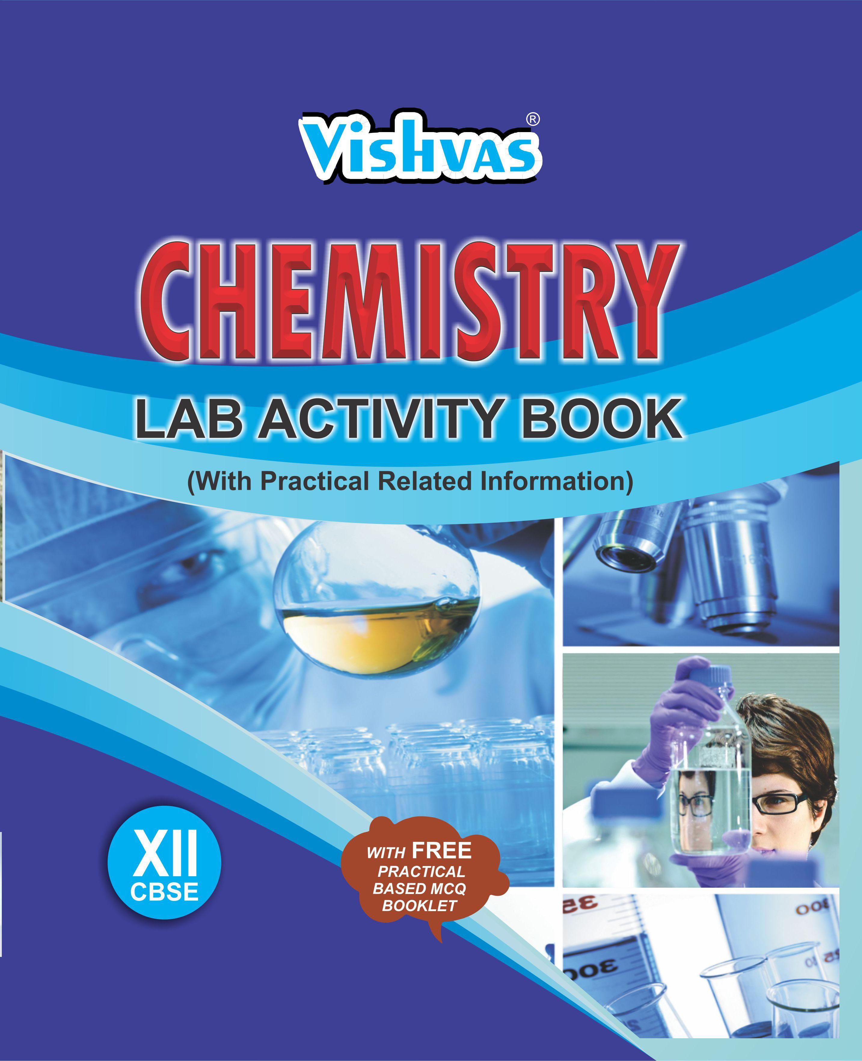 CBSE-2019-CHEMISTRY LAB ACTIVITY BOOK , Class-XII- (With FREE Practical  Based MCQ Booklet)Hardbound-vishvasbooks