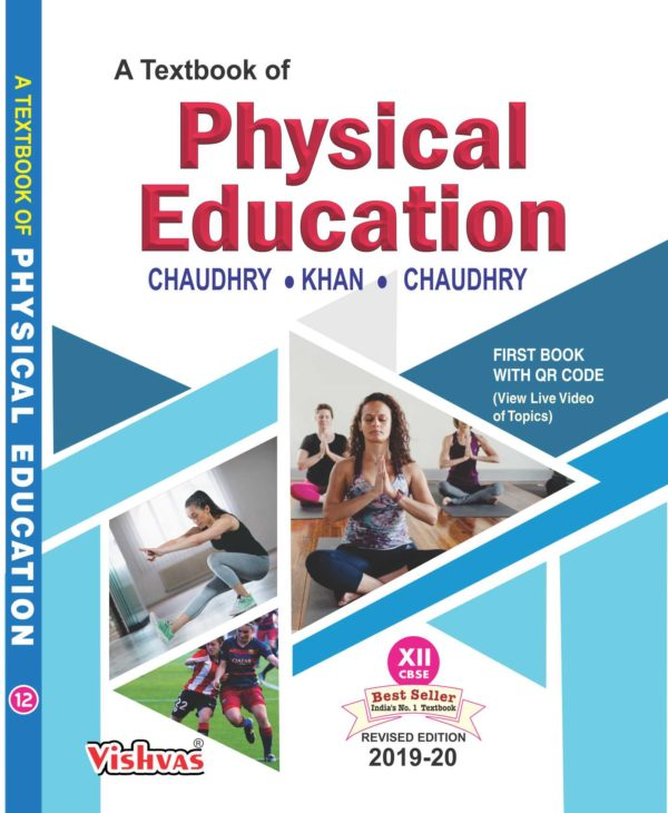 A textbook of Physical Education -XII, 2019-20