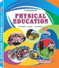 Physical Education Textbook Class-XI-CBSE-2018-19-vishvasbooks