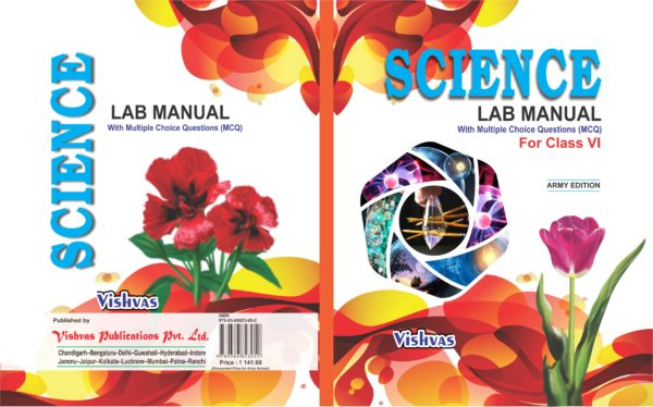 SCIENCE LAB MANUAL (With MCQ) CLASS-VI-ARMY EDITION.-VISHVASBOOKS