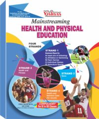 Mainstreaming Health And Physical Education with Project Record book) for IX to XII Classes