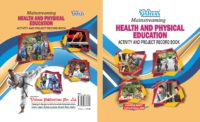 Mainstreaming Health And Physical Education (Activity And Project Record Book)-PAPERBACK-for IX to XII Classes (Combined Book)-CBSE-2018-19-